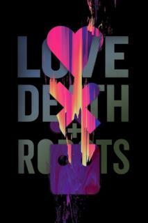 Poster Love, Death & Robots