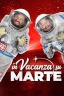 Poster In vacanza su Marte