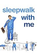 Poster Sleepwalk with Me