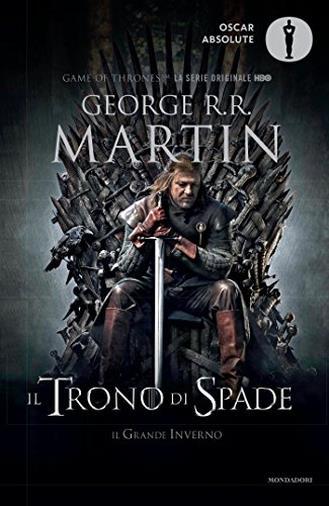 Il trono di spade. Libro primo delle Cronache del ghiaccio e del fuoco: 1