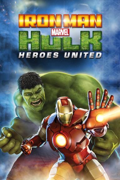 Poster Iron Man & Hulk: Heroes United