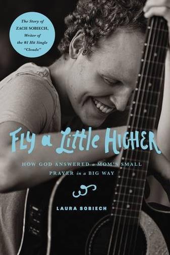 Fly a Little Higher di Laura Sobiech