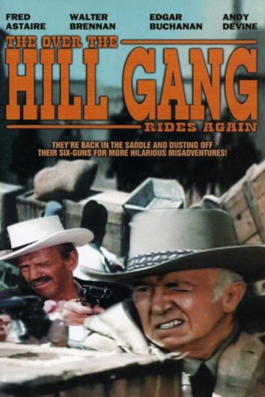 Poster The Over-the-Hill Gang Rides Again