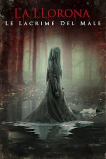 Poster La Llorona - Le lacrime del male