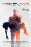 Poster These Final Hours - 12 ore alla fine