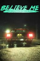 Poster Believe Me: The Abduction of Lisa McVey