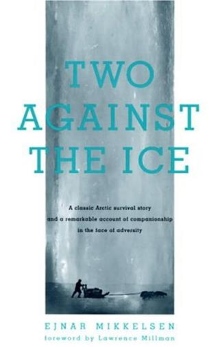 Two Against The Ice di Ejnar Mikkelsen