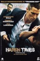 Poster Harsh Times - I giorni dell'odio