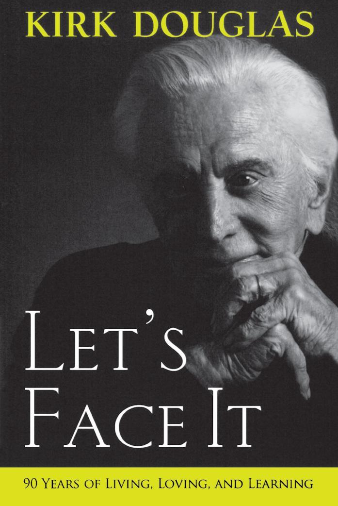 La cover del libro Let's Face It scritto da Kirk Douglas, che appare in copertina in una foto in bianco e nero
