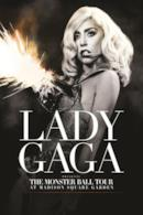 Poster Lady Gaga Presents: The Monster Ball Tour at Madison Square Garden
