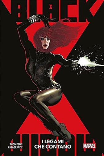 Black Widow N° 1 - I Legami che Contano - Marvel Collection - Panini Comics - ITALIANO