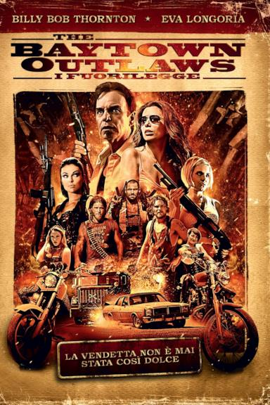 Poster The Baytown Outlaws - I fuorilegge