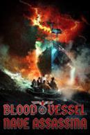 Poster Blood Vessel - Nave assassina