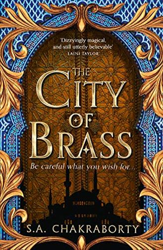 The City of Brass (The Daevabad Trilogy, Book 1) [Lingua inglese]