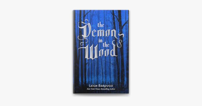 The Demon in the Wood, racconto prequel di Shadow and Bone