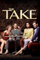 Poster The Take - Una storia criminale