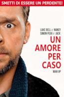 Poster Man Up - Un amore per caso