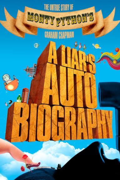 Poster A Liar's Autobiography: The Untrue Story of Monty Python's Graham Chapman