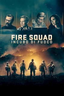 Poster Fire Squad - Incubo di fuoco