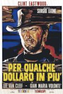 Poster Per qualche dollaro in più