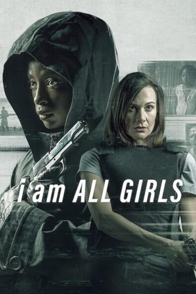 Poster I Am All Girls
