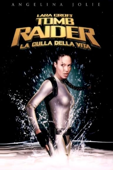 Poster Lara Croft: Tomb Raider - La culla della vita