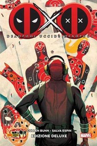 Deadpool uccide Deadpool - Ed. Deluxe II Ristampa