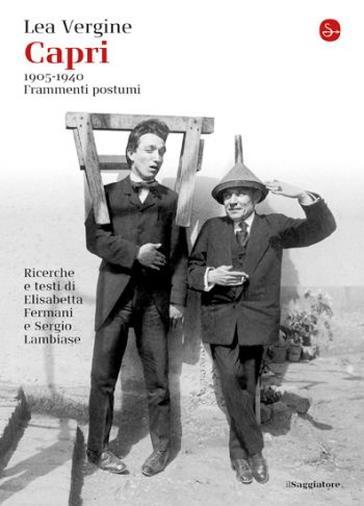 Il libro di Lea Vergine, Elisabetta Fermani e Sergio Lambiase