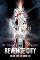Poster Revenge City - The Girl from the Naked Eye