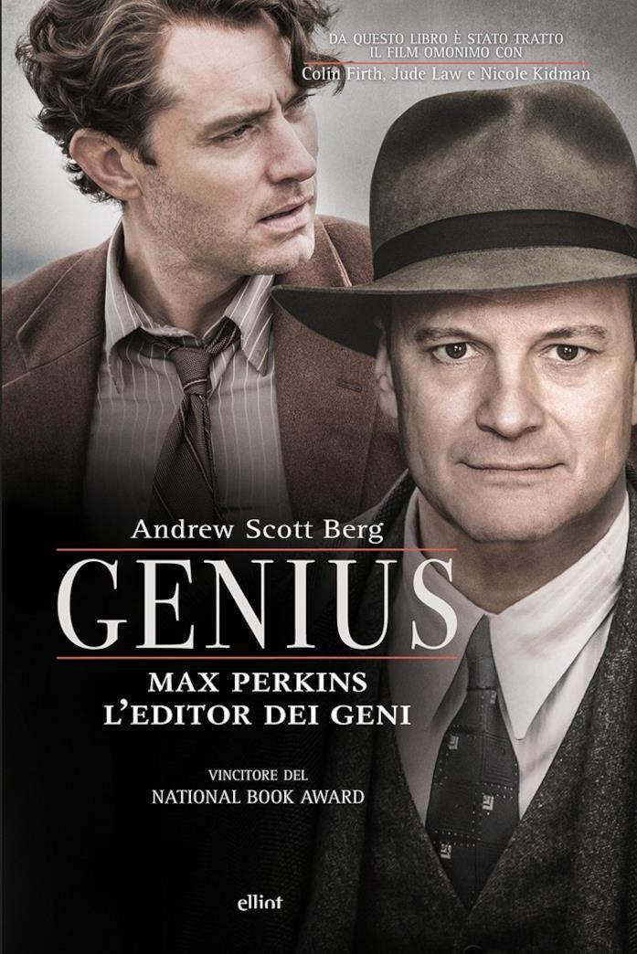 Elliot pubblica Genius, il libro sulla vita di Max Perkins