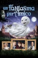Poster Un fantasma per amico