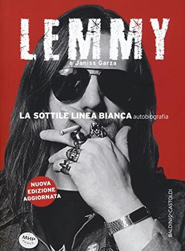 Il furioso viaggio attraverso gli eccessi di Lemmy Kilmister