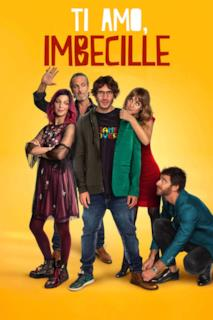 Poster Ti amo, imbecille