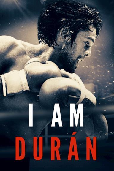 Poster I Am Durán