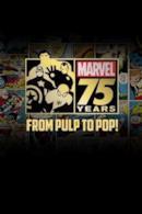 Poster Marvel: 75 Anni, da Pulp a Pop!