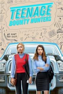 Poster Teenage Bounty Hunters