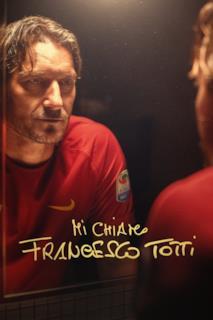 Poster Mi chiamo Francesco Totti