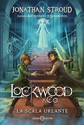 Lockwood & Co.: La scala urlante
