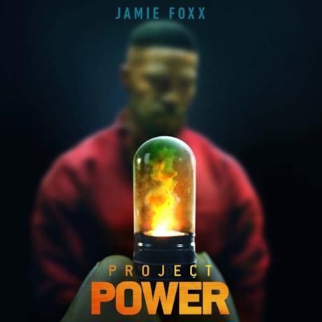 Project Power: il poster di Jamie Foxx