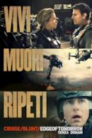 Poster Edge of Tomorrow - Senza domani
