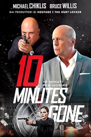 Poster 10 Minutes Gone - 10 minuti per morire