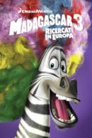 Poster Madagascar 3 - Ricercati in Europa