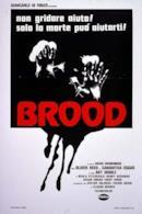 Poster Brood - La covata malefica