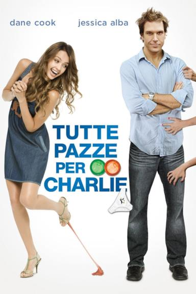 Poster Tutte pazze per Charlie