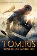 Poster Tomiris – Principessa guerriera