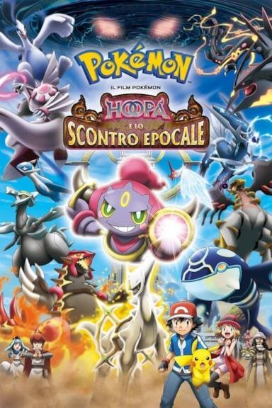 Poster Il film Pokémon - Hoopa e lo scontro epocale