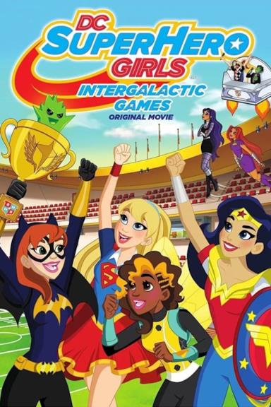 Poster DC Super Hero Girls: Intergalactic Games