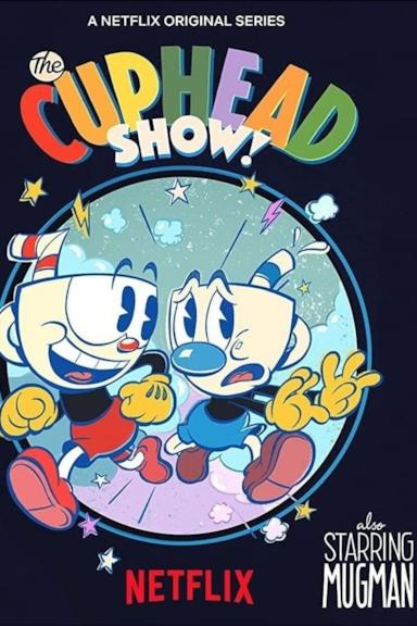 Poster The Cuphead Show!