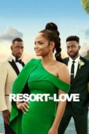 Poster Resort to Love - All'amore non si sfugge