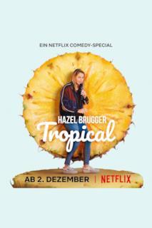 Poster Hazel Brugger: Tropical